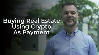 Buying Real Estate Property Using Cryptocurrency as Payment