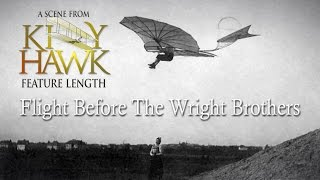 Samuel Langley, Otto Lilienthal, and the Wright Brothers