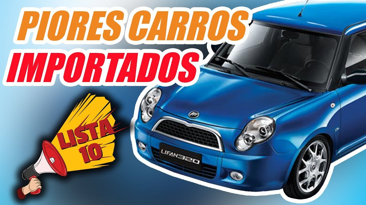 10 PIORES CARROS IMPORTADOS (by inscritos)