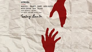 Armada - Saling Bantu Ft Marcell, Shanty, Bams, Aura Kasih, Nissa Sabyan, dkk (Official Music Video)