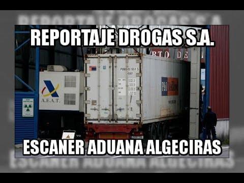 Drogas SA escaner contenedores Aduana Algeciras - Vigilancia Aduanera(SVA)