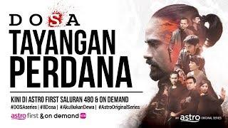 DOSA | Tayangan Perdana Featurette [HD]
