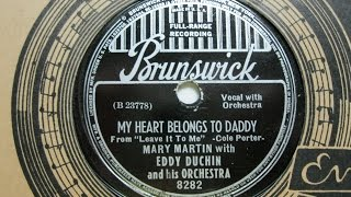 My Heart Belongs to Daddy - Mary Martin with Eddy Duchin and his Orchestra - Brunswick Records 8282