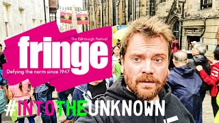 WELCOME TO THE EDINBURGH FRINGE FESTIVAL 2018