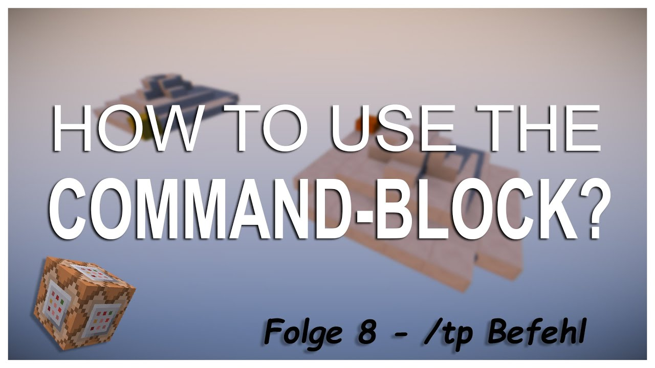 HD Wie Funktioniert Eigentlich Der Teleport Befehl CommandBlock - Minecraft spieler nach hause teleportieren