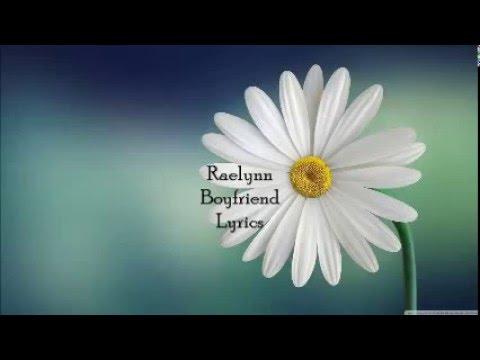 Raelynn~Boyfriend lyrics