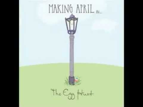Don't Go - Making April (The Egg Hunt)