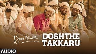doshthe-takkaru-song-dear-comrade-tamil-vijay-deverakonda-bharat-kamma