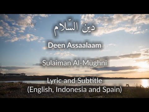 Deen Assalam Lyrics And Subtitle English, Indonesia, Spain