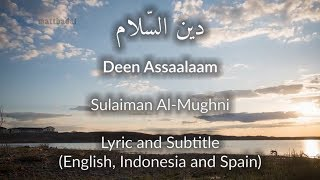 Deen Assalam Lyrics and Subtitle English, Indonesia, Spain