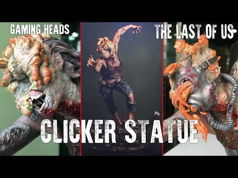 CLICKER STATUE REVIEW | GAMING HEADS | THE LAST OF US