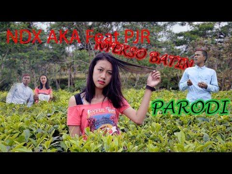 NDX AKA Feat PJR - NYEKSO BATIN  parodi