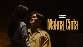 Download Rizky Febian - Makna Cinta #GarisCinta Part 3 [Official Music Video]