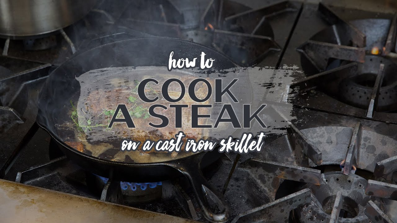 How To Cook A Steak On A Cast Iron Skillet Youtube