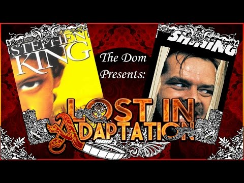 The Shining, Lost in Adaptation ~ The Dom