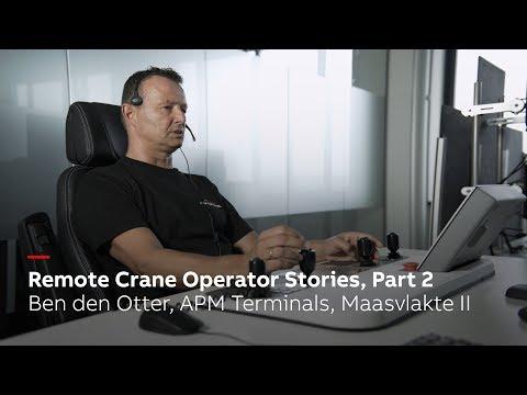 Remote crane operator stories, Part 2: Ben den Otter, APM Terminals Maasvlakte II