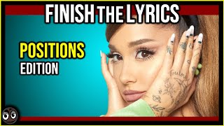 Today we are playing, finish the lyrics 2020 pop songs challenge   ariana grande positions album edition how to play: in this challenge, yo...