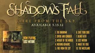 Shadows Fall - Lost Within