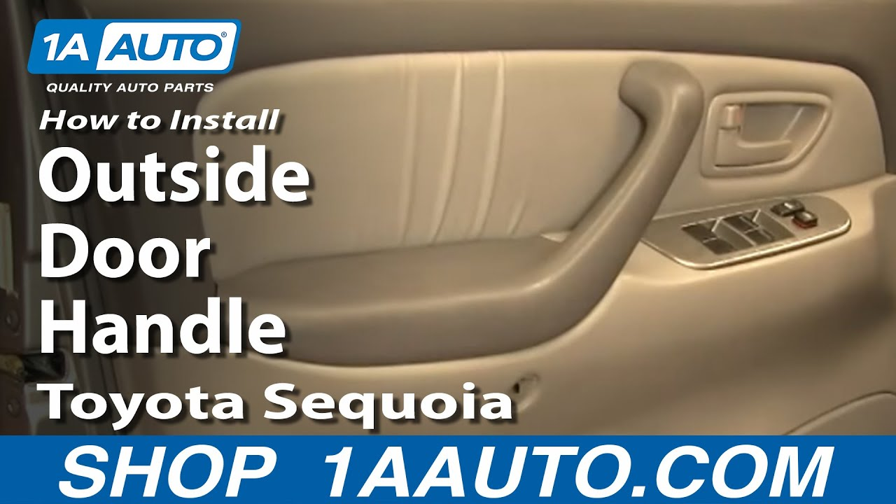 How to Install Replace Outside Door Handle Toyota Sequoia 01-04 ...