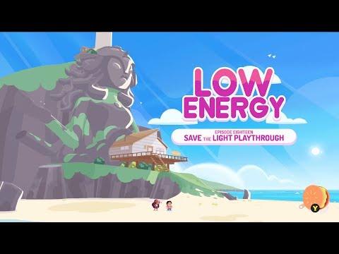 "Dan plays ""Save The Light"" - Part Eighteen: Low Energy"