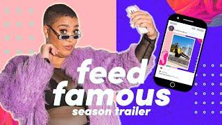 Feed Famous Season Trailer
