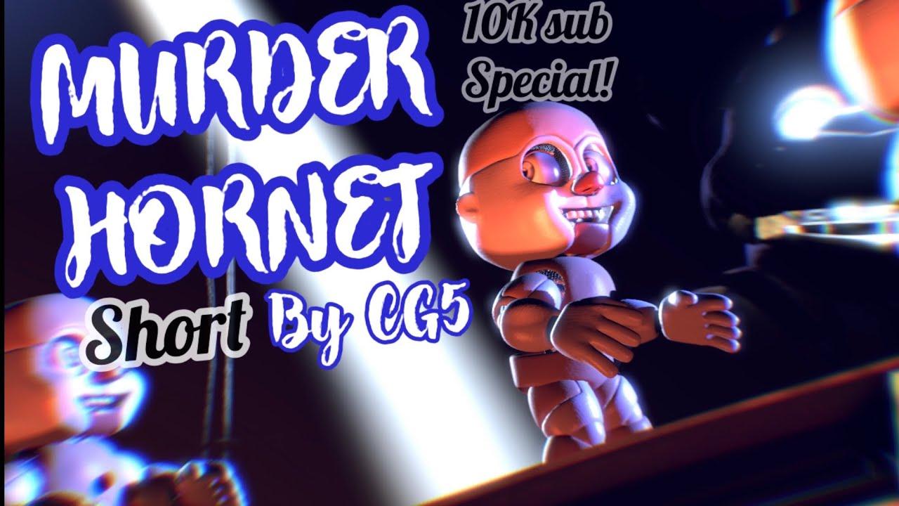 (FNAF/SFM/SHORT) Murder Hornet | by CG5 (10K subs Special!!)