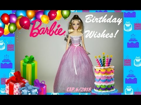 Barbie Birthday Wishes 2017 2018 Doll Review Revision Espanol