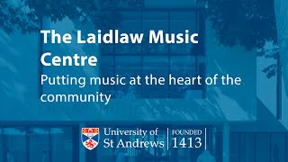 The Laidlaw Music Centre, St Andrews