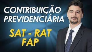 Contribuição previdenciária SAT, RAT e FAP