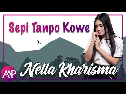 Dangdut - Nella Kharisma - Sepi Tanpo Kowe - (Official Video Lyric)