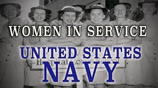 Women In Service - The United States Navy - A Short History