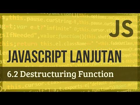 JAVASCRIPT LANJUTAN | 6.2 Destructuring Function thumbnail