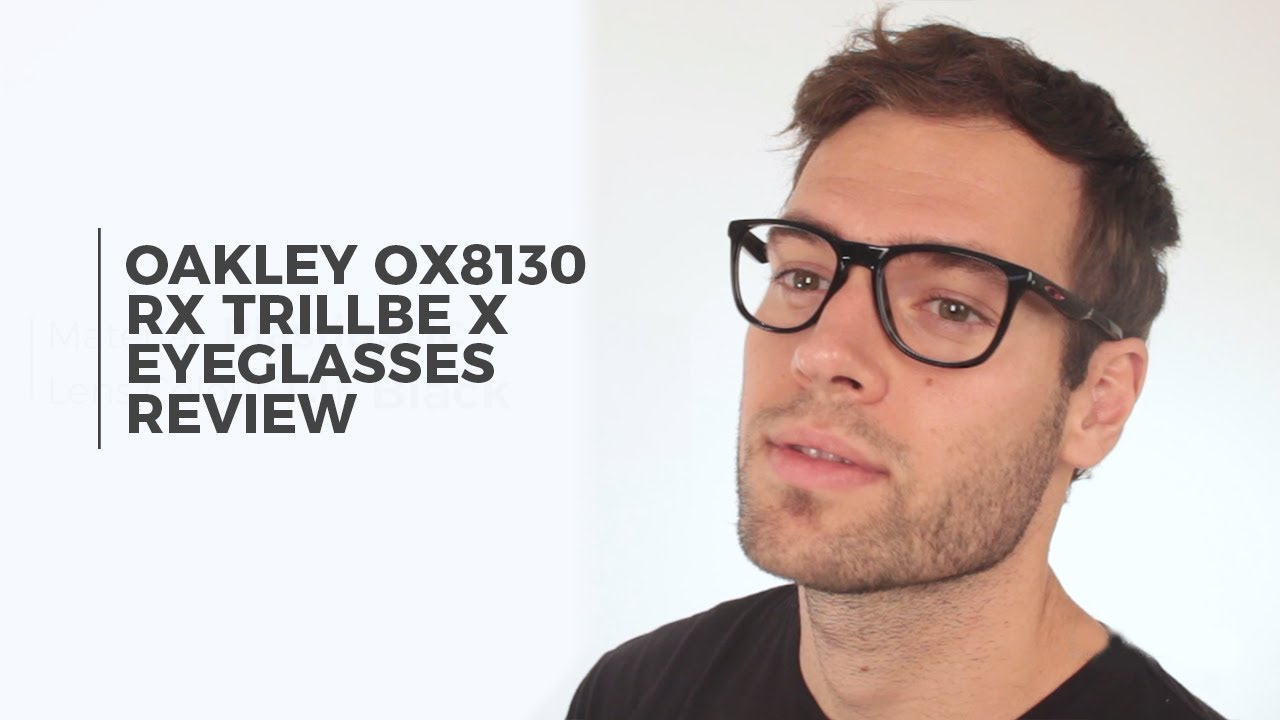 af2173610dbab8 Oakley OX8130 RX TRILLBE X Eyeglasses Review   SmartBuyGlasses - YouTube