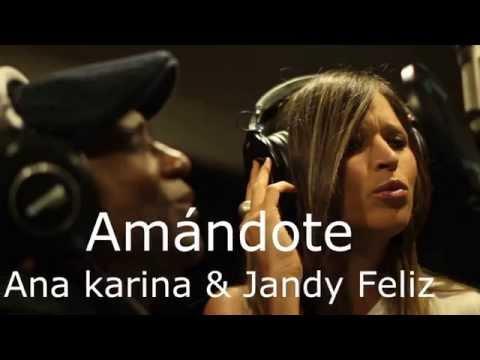 Amándote (letra) - Ana Karina Y Jandy Feliz
