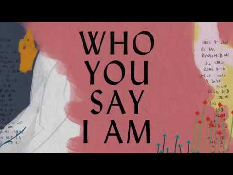 Who You Say I Am Lyric Video - Hillsong Worship