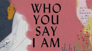 Who You Say I Am Lyric Video - Hillsong Worship
