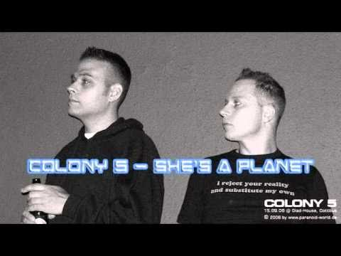 Colony 5 - She's a Planet
