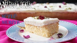 SÜTLÜ NURİYE (nihaletik.com )(UNSUZ PASTA TARİFİ) (Her yiyenin hayran kaldığı pasta )