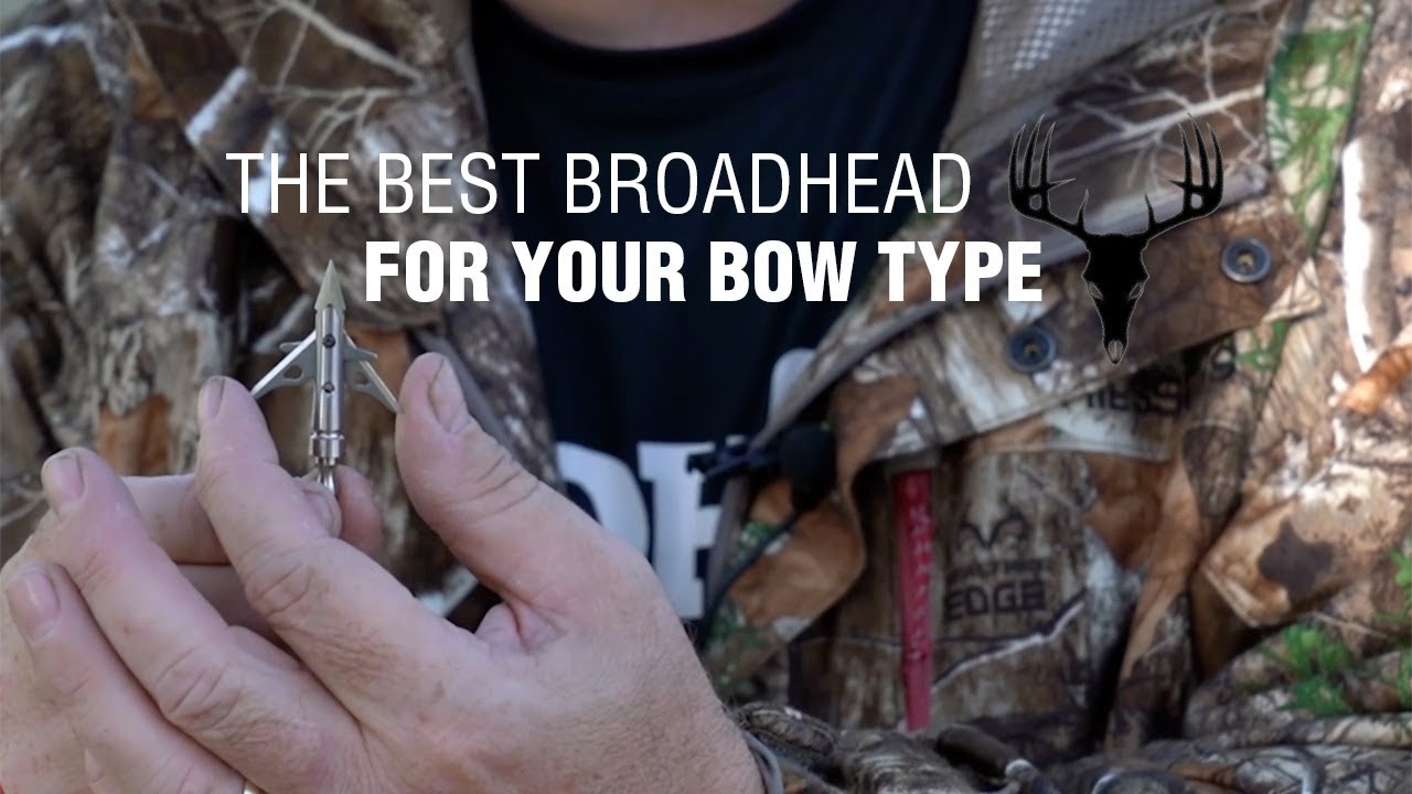 The Best Broadhead for Your Bow Type
