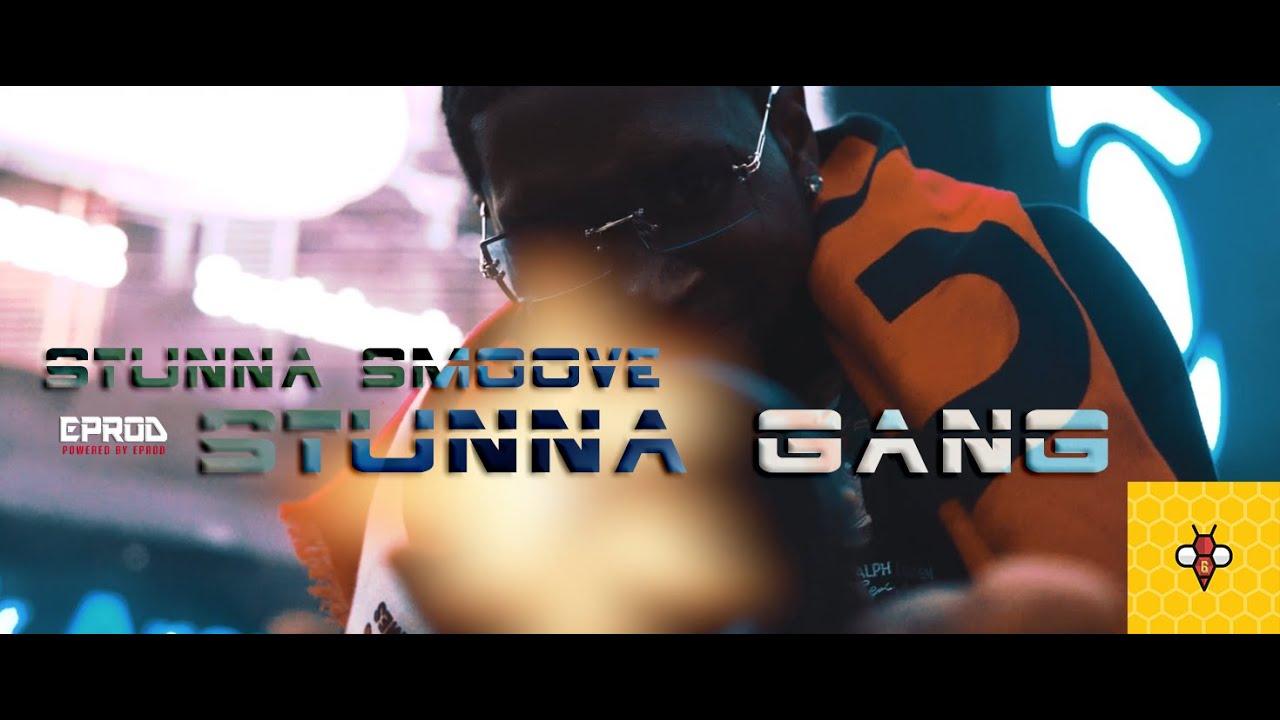 STUNNA SMOOVE - STUNNA GANG (Official Music Video)