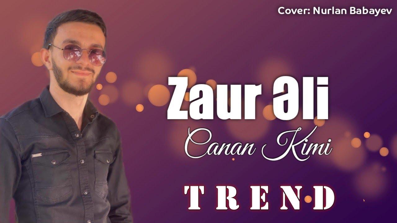 Zaur Eli - Canan Kimi 2020 (Official Music)
