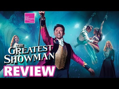 The Greatest Showman (2017) Movie Review