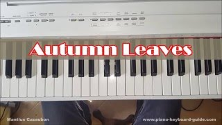 How To Play Autumn Leaves - Very Easy Piano Tutorial