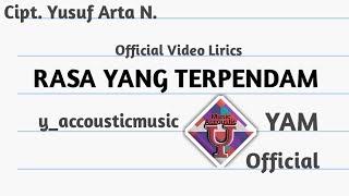 Rasa yang terpendam Official lirik video lagu terbaru dari | YAM Official