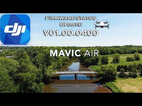 Mavic Air Firmware Status Update |  V01.00.0400