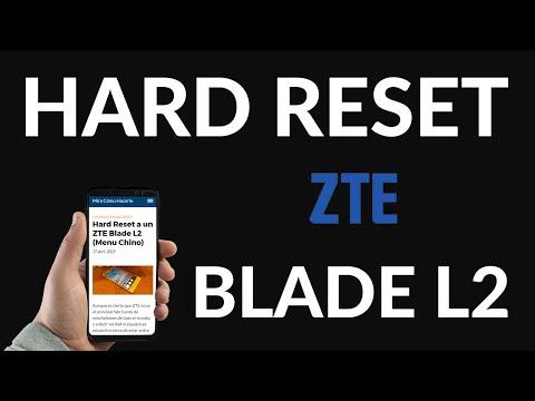 Hard Reset a un ZTE Blade L2 (Menu Chino)