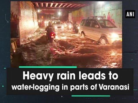 Heavy rain leads to water-logging in parts of Varanasi