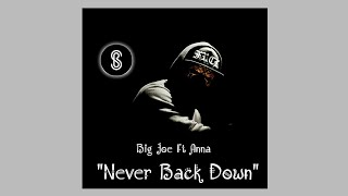 Big Joe Ft Anna - Never Back Down (Official Audio) Gambian Music 2018