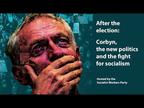 After The Election: Corbyn, The New Politics And The Fight For Socialism - Charlie Kimber
