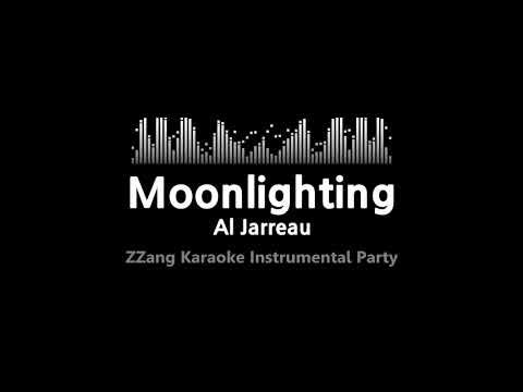 Al Jarreau-Moonlighting (Instrumental) [ZZang KARAOKE]